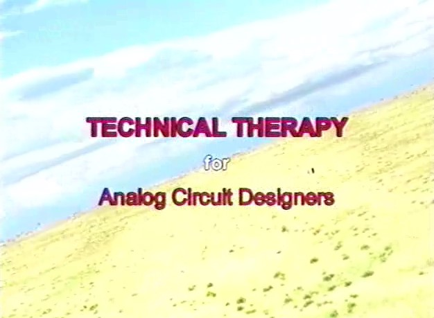 Video Presentation of Technical Therapy for Analog Circuit Designers Part 2